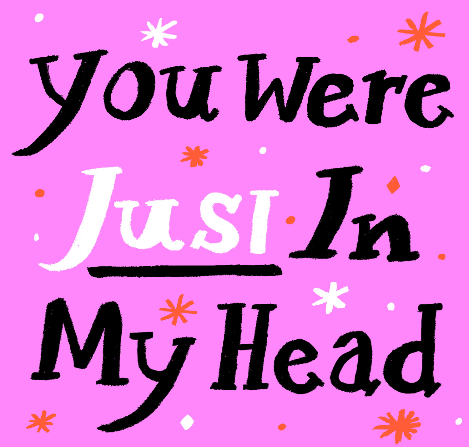 You-Were-Just-In-My-Head_lowres
